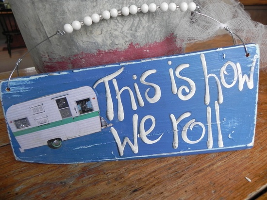 This is How We Roll Camper Vintage Travel Trailer RV Blue & Turquoise wood sign
