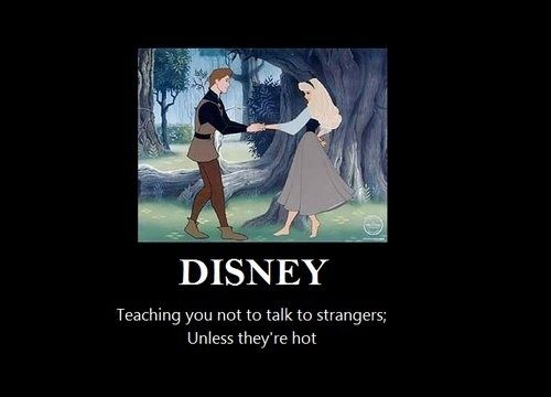 And although everyone may say that Disney gave you unrealistic expectations about love...