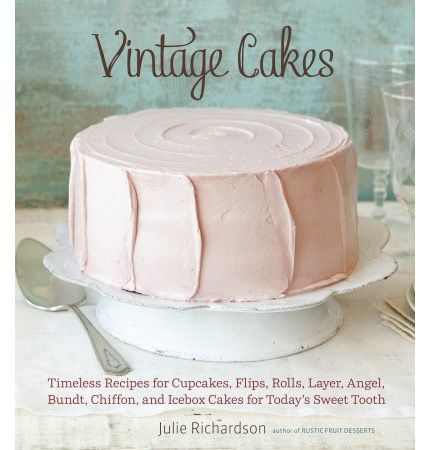 The Epi-Log on Epicurious.com: Vintage Cakes for Today's Baker