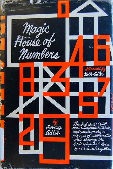 Book cover designed by Cliff Roberts for The Magic House of Numbers by Irving Adler Illustrated by Ruth Adler. New York: J. Day Co. #3d book cover #book cover #book covering #cover book