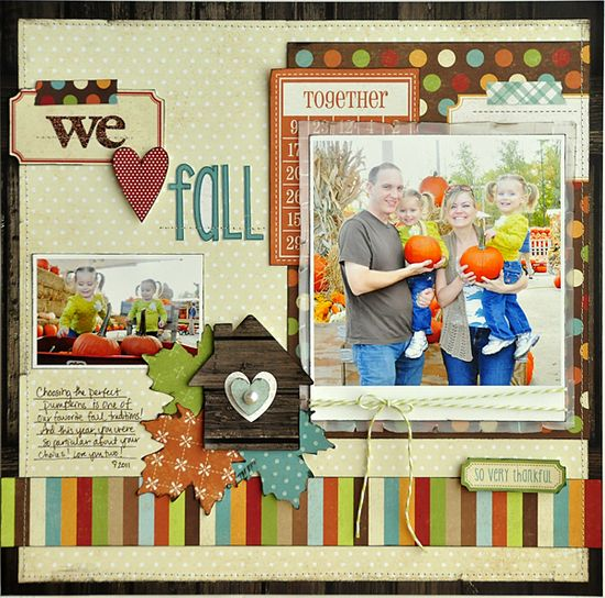 We Heart Fall #scrapbook #layout #home #house #family #pumpkin #autumn #thanksgiving #journal