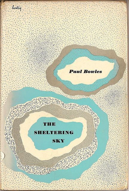 Paul Bowles, The Sheltering Sky (1949); cover by Alvin Lustig.