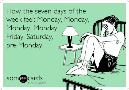 How the seven days of the week feel.