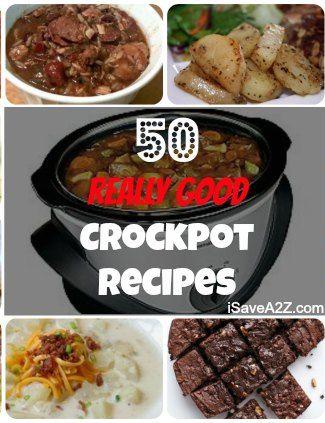 50 Really Good Crockpot Recipes!  #Recipes #Crockpot #SlowCooker