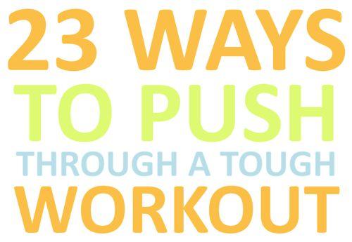 push through that workout #inspiration