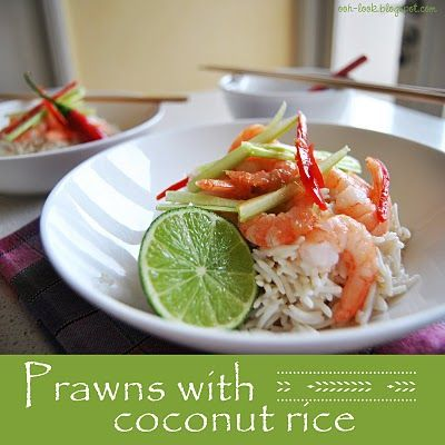 Ooh, Look...: Asian influence - Prawns with coconut rice and sago dessert