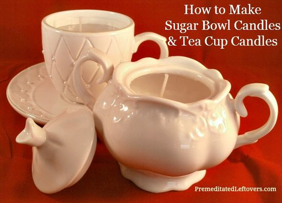 Making Sugar Bowl Candles (flea-market sugar bowls) and Tea Cup Candles is an easy, frugal, do-it-yourself gift.