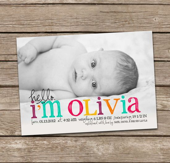 CUTE Birth Announcement. Love the black & white photo with colored letters.
