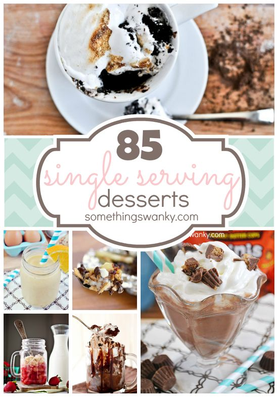 85 Single Serving #Dessert #Recipes for those times when you only need enough sweet for just you! At www.somethingswan...