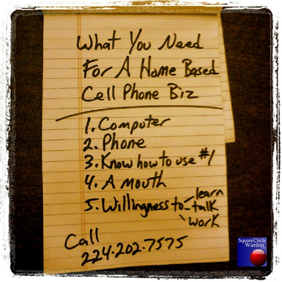 What you need for a home based cell phone Business