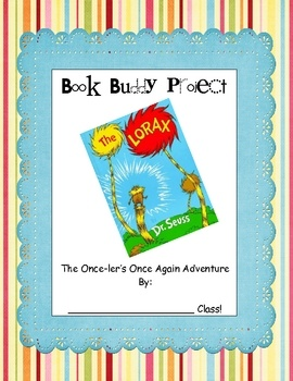 Buddy project using The Lorax, by Dr. Suess.  free download from TPT.