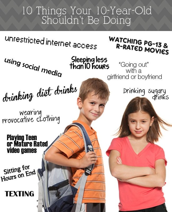 10 Things Your 10-Year-Old Should NOT Be Doing