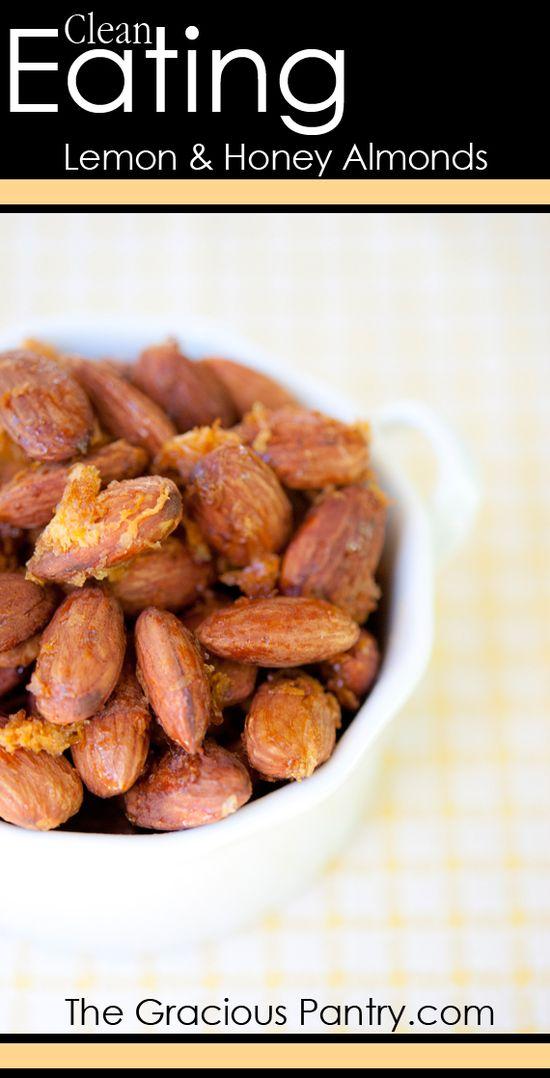Clean Eating Roasted Lemon & Honey Almonds #cleaneating #cleaneatingrecipes #eatclean #healthyrecipes #recipes #snackrecipes #snacks