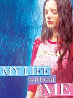 My Life Without Me - 9/10