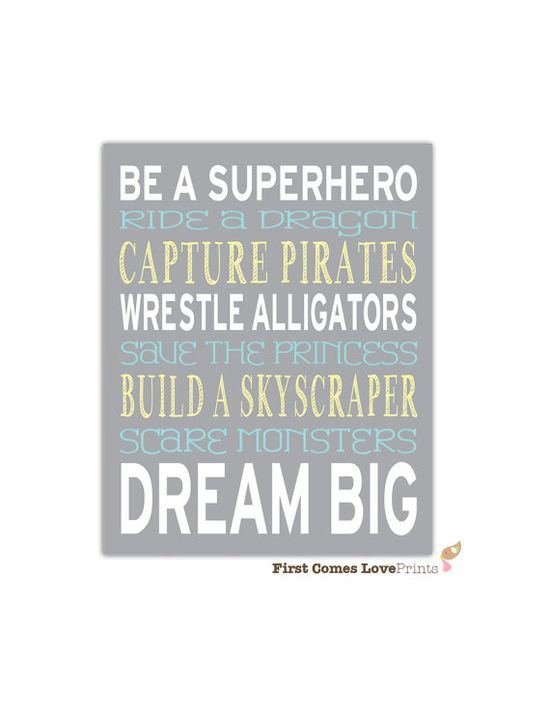 Be a Superhero Dream Big Nursery Playroom Custom Art Print 8x10 // Choose ANY Colors // Boy Nursery Decor // Wall Art // Pirate Dragon Blue on Etsy, $15.00