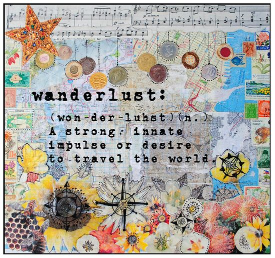 Wanderlust art travel adventure journey gypsy boho LIVE