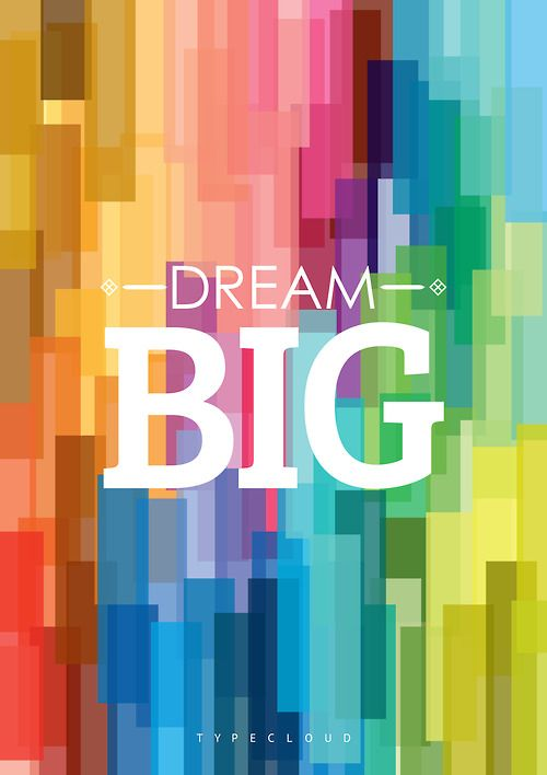 color / Dream big! #poster
