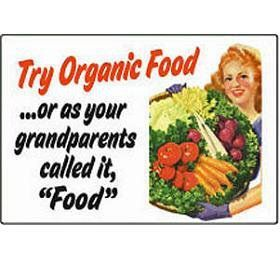 """Try #organic food--or as your grandparents called it, """"food""""."""