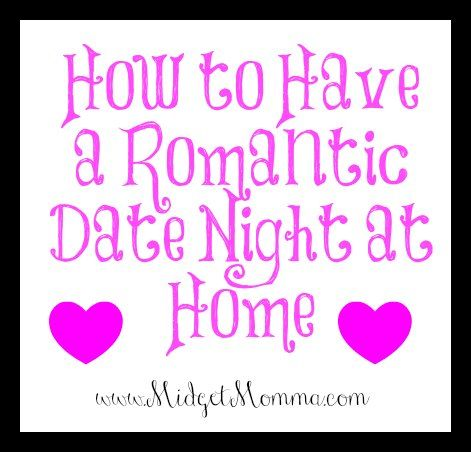 How to have a Romantic Date Night at Home