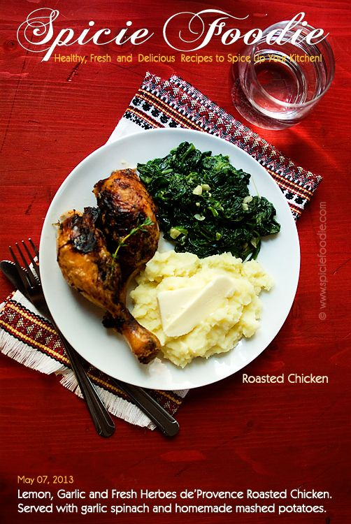 Lemon, Garlic and Fresh Herbes de'Provence Roasted Chicken by Spicie Foodie