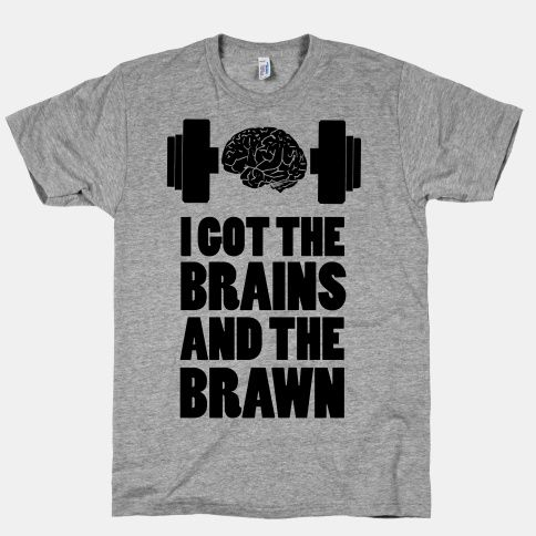 I got the Brains and Brawn! #funny #workout #fitness #nerdy #brains #smart #muscles #weights #lifting
