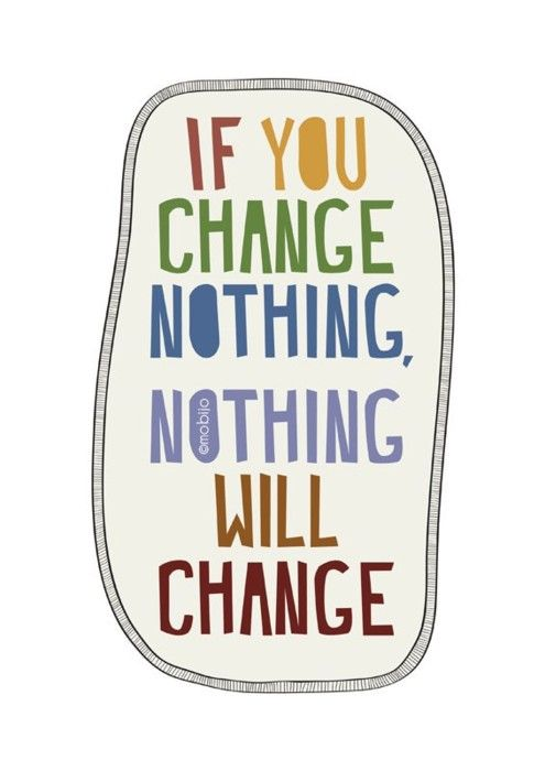 What are you changing?