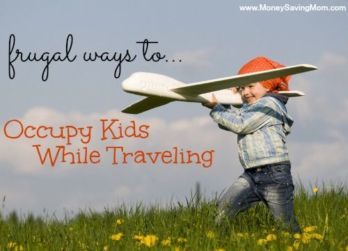 Frugal Ways to Occupy Kids While Traveling