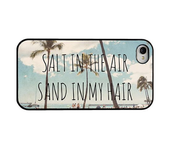 Hawaii Iphone 4 and 4s case - quote iphone case - salt in the air sand in my hair iphone case - beach iphone case - trendy iphone case