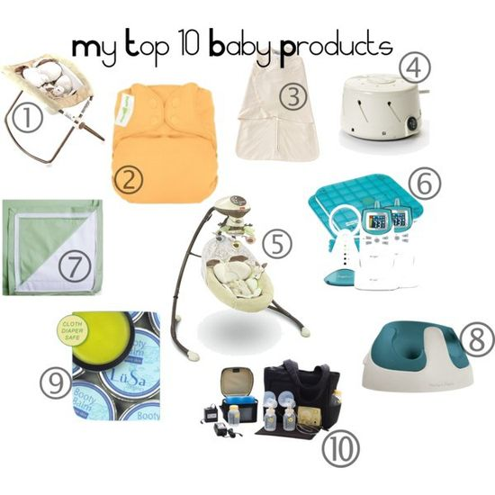my top 10 baby products :)