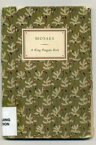 King Penguin 1950 book : MOSSES