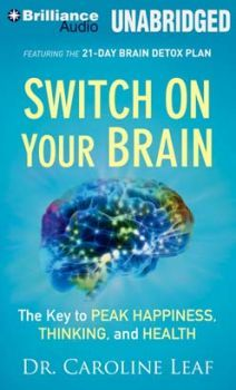 "#NEW: Listen to a sample of the #Psychological #Health #Guide ""Switch on Your Brain"" by Dr. Caroline Leaf right"
