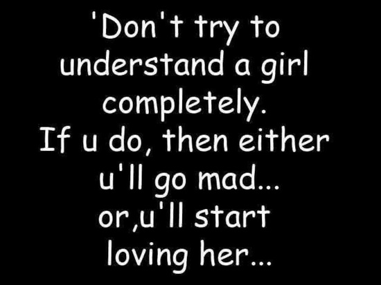 Very very Funny Girls photos Don't Try to understand Girls – Funny Girls quotes