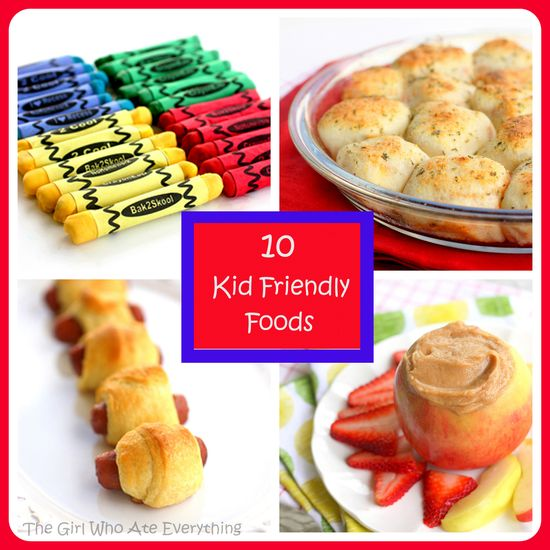 10 Kid Friendly Foods