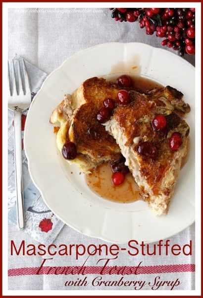 Mascarpone-Stuffed French Toast is a Festive Holiday Breakfast or Brunch! by www.whatscookingw... #recipes #breakfast #christmas
