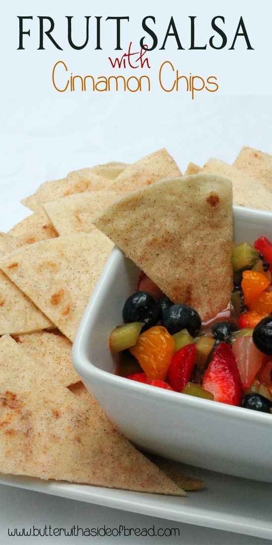 Fruit Salsa w/Cinnamon Chips - Butter With a Side of Bread #recipe