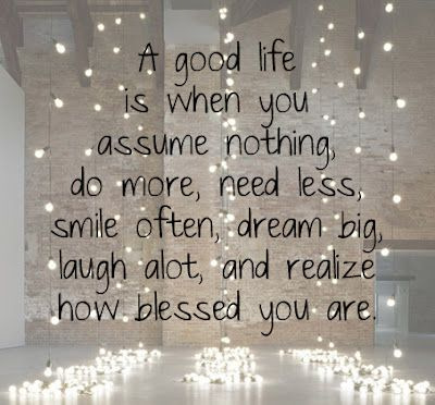 On a good life!