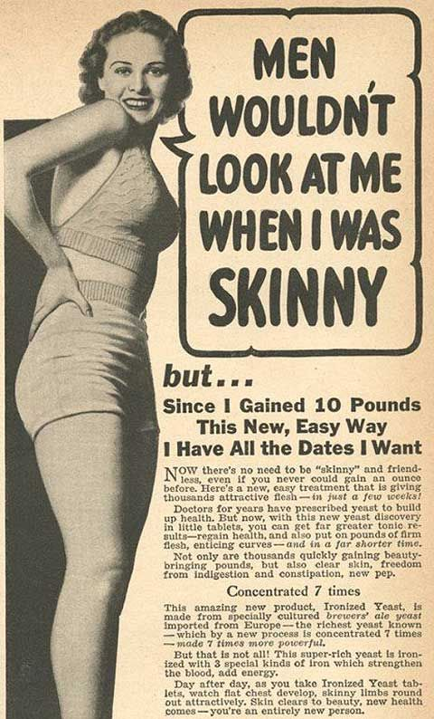 Vintage ads promoting benefits of weight gain for women... well how times have changed!