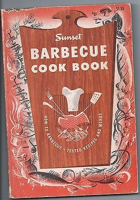 VINTAGE Sunset Barbecue BBQ Cookbook 1959 cook book recipes cooking