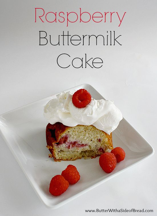 Raspberry Buttermilk Cake ~ Butter with a Side of Bread #recipe #cake
