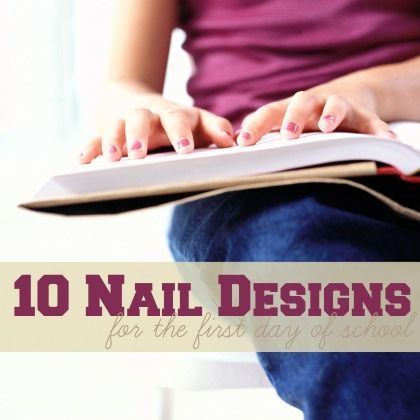 10 Nail Art Designs For The First Day of School