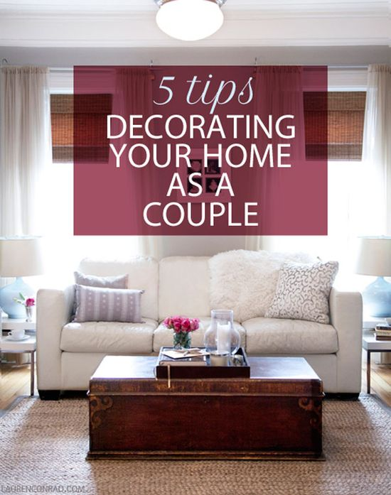 5 Tips Decorating Your Home as a Couple