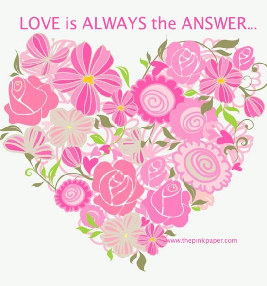 Love is Always the Answer...