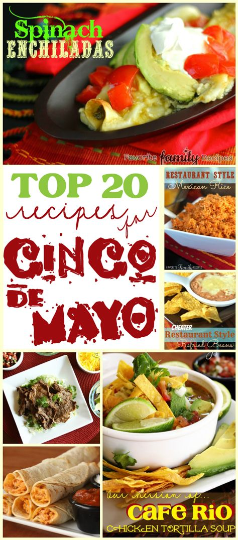 Top 20 Recipe for Cinco de Mayo from favfamilyrecipes.com #mexicanfood #cincodemayo