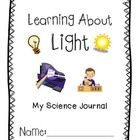 This science journal packet has everything you need to study light with your students! Colors of the rainbow, photons, visible light, etc.
