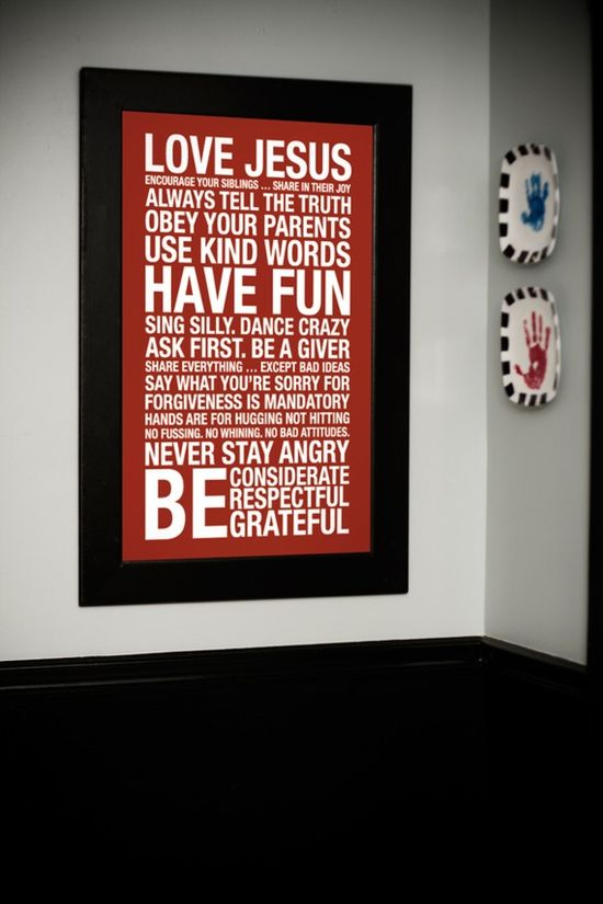 For the kids room or a play room. Rules to live by!