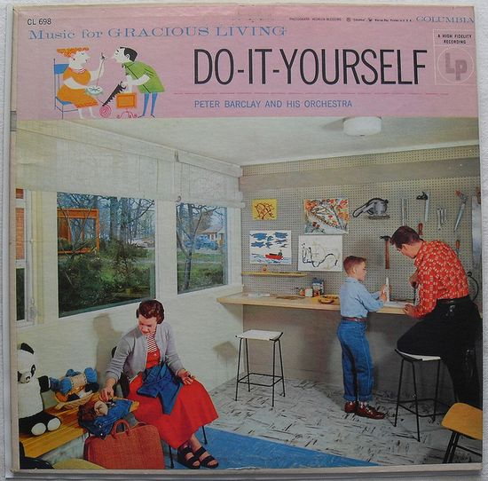 Music for Gracious Living: Do It Yourself
