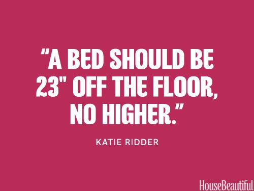 The perfect bed height. housebeautiful.com. #bed_height #bedroom #designer_quotes #decorating