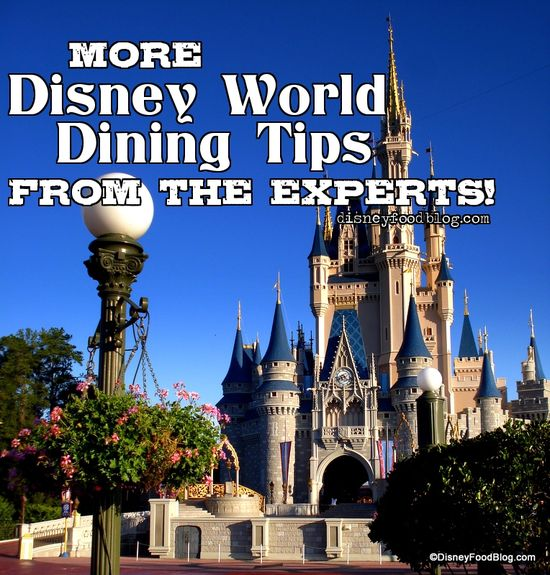 Number 1 is my favorite!!   More Great Disney Dining Tips from the Experts!