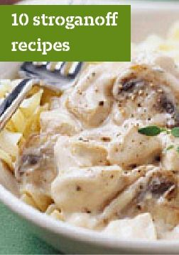 10 stroganoff recipes – When it comes to stroganoff recipes, beef stroganoff is the classic—but there's many ways these days to enjoy it.