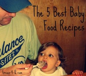 The 5 Best Baby Food Recipes